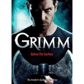 grimm below the surface the insiders guide to the show