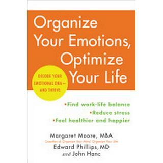organize your emotions optimize your life decode your emotional dna and thr