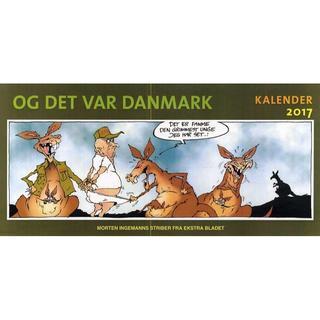 Og det var Danmark - kalender 2017, Hardback