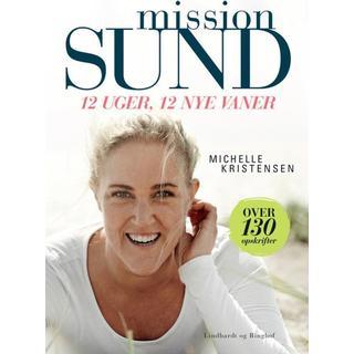 Mission sund: 12 uger, 12 nye vaner