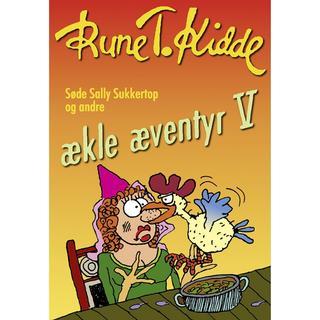 Søde Sally Sukkertop og andre ækle æventyr 5, E-bog