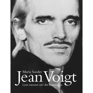 Jean Voigt: Lyset rammer selv det unævnelige, Hardback