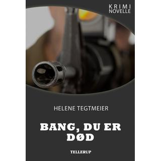 Kriminovelle - Bang, du er død, E-bog