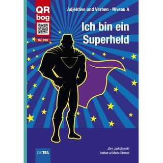Ich bin ein Super-held: Adjektive und Verben, E-bog