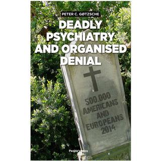 Deadly psychiatry and organised denial, Hæfte