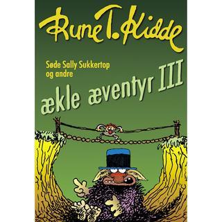 Søde Sally Sukkertop og andre ækle æventyr 3, E-bog