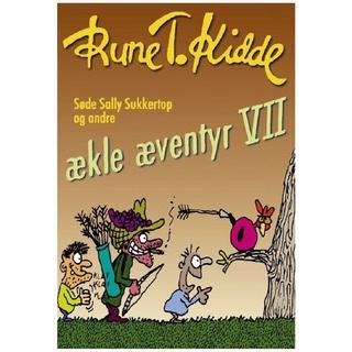 Søde Sally Sukkertop og andre ækle æventyr (Bind 7), Hardback