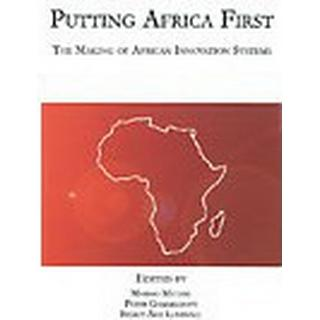 Putting Africa First - the making of African Innovation Systems, E-bog