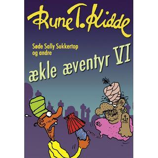Søde Sally Sukkertop og andre ækle æventyr 6, E-bog