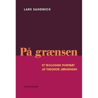 På grænsen: Et teologisk portræt af Theodor Jørgensen, E-bog
