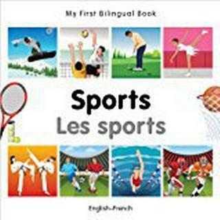 My First Bilingual Book - Sports: English-French