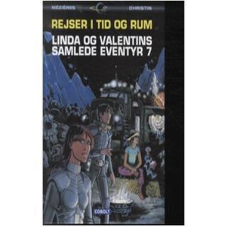 Rejser i tid og rum: Linda og Valentins samlede eventyr (Bind 7), Hardback