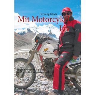 Mit motorcykelliv: hvorfor verden er fem gange smukkere set fra en motorcykel, Paperback