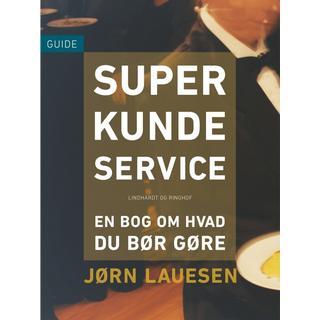 Superkundeservice: en bog om hvad du bør gøre, E-bog