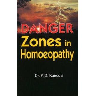 Danger Zones in Homoeopathy (Häftad, 2005)
