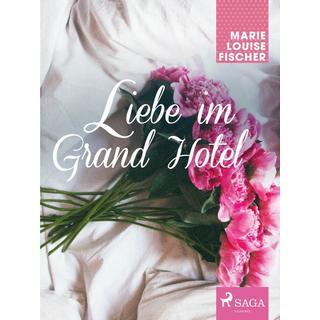 Liebe im Grand Hotel, E-bog