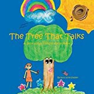 "The Tree That Talks: A Book about ""Living in the Moment"" for Children"