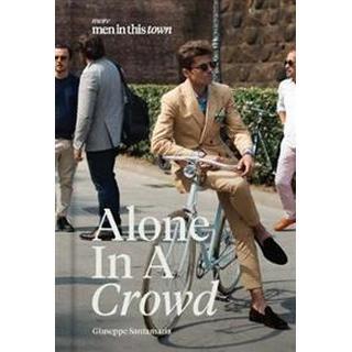 Alone in a Crowd, Hardback