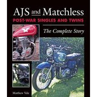 Ajs and Matchless Post-War Singles and Twins: The Complete Story, Hardback