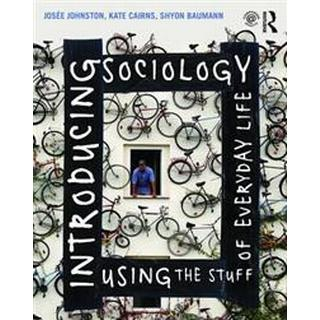Introducing Sociology Using the Stuff of Everyday Life, Paperback