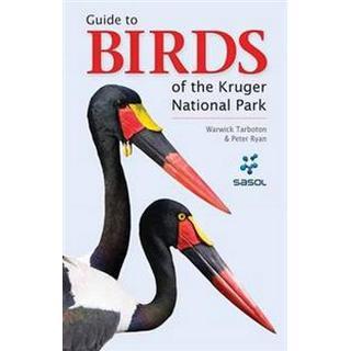 Guide to Birds of the Kruger National Park, Paperback