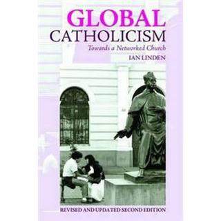 Global Catholicism (Häftad, 2012)