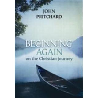 Beginning Again on the Christian Journey (Pocket, 2017)