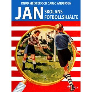 Jan: Skolans fotbollshjälte, E-bog