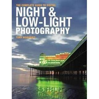 The Complete Guide to Digital Night & Low-Light Photography (Pocket, 2010)