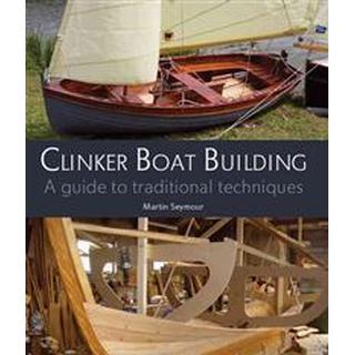 Clinker Boat Building (Inbunden, 2012)