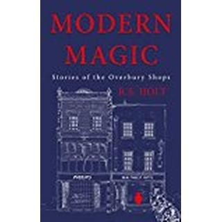 Modern Magic: Stories of the Overbury Shops