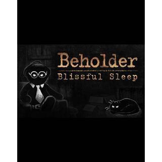 Beholder: Blissful Sleep