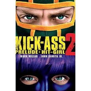 Kick-Ass - 2 Prelude: Hit Girl (Hæfte, 2013)