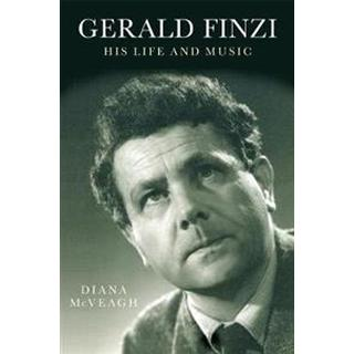 Gerald Finzi: His Life and Music (Hæfte, 2013)