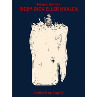 Moby-Dick eller Hvalen (E-bog, 2017)