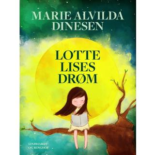 Lotte Lises drøm (E-bog, 2018)