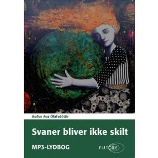 Svaner bliver ikke skilt (Lydbog MP3, 2018)
