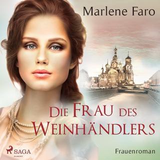 Die Frau des Weinhändlers: Frauenroman (Lydbog MP3, 2018)