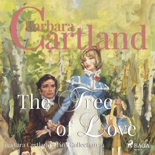 The Tree of Love (Barbara Cartland s Pink Collection 74)