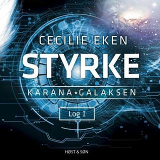 Karanagalaksen I. Styrke (Lydbog MP3, 2018)