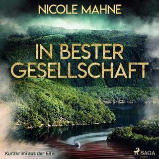 In bester Gesellschaft - Kurzkrimi aus der Eifel (Lydbog MP3, 2019)