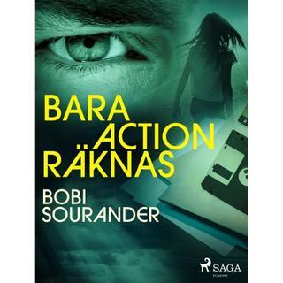 Bara action räknas (E-bog, 2019)