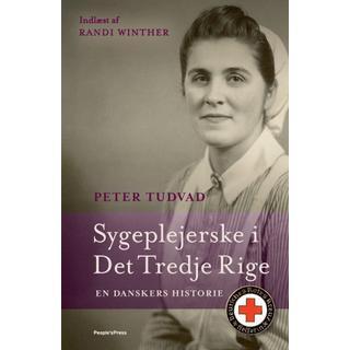 Sygeplejerske i Det Tredje Rige: En danskers historie (Lydbog MP3, 2019)