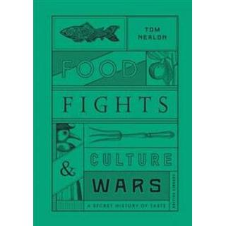 Food Fights and Culture Wars (Hardback)