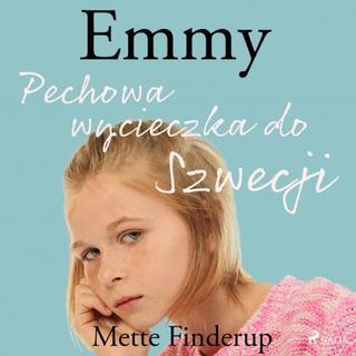 Emmy 2 - Pechowa wycieczka do Szwecji (Lydbog MP3, 2019)