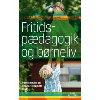 Fritidspædagogik og børneliv (Hæfte, 2012)