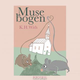 Musebogen (Lydbog MP3, 2019)