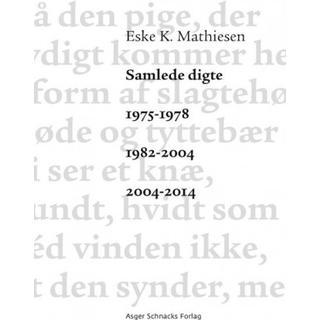 Samlede digte 1975-1978 1982-2004 2004-2014 (Hæfte, 2015)