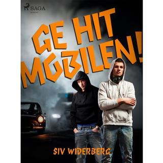 Ge hit mobilen (E-bog, 2019)