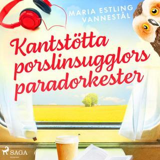 Kantstötta porslinsugglors paradorkester (Lydbog MP3, 2019)